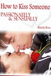 How to Kiss Someone Passionately and Sensually cover