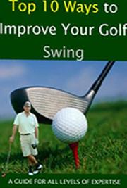 Top 10 Ways to Improve Your Golf Swing cover