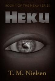 Heku : Book 1 of the Heku Series