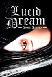 Lucid Dream I, by Swati Singla: FREE Book Download