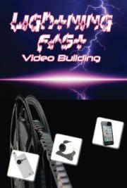Lightning Fast Video Building