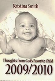 Thoughts from God's Favorite Child - 2009-2010