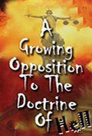 A Growing Opposition to the Doctrine of Hell cover