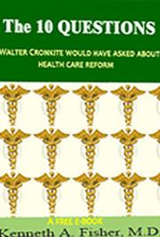 The Ten Questions Walter Cronkite Would Have Asked About Health Care Reform
