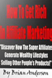 How To Get Rich In Affiliate Marketing cover