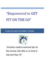 Empowered to Get Fit on the Go!