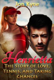 Henrietta: The Story of Love, Tennis, and Taking Chances cover