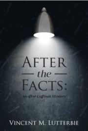 After the Facts: An After Coffman Mystery  cover