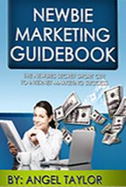 Newbie Marketing Guidebook