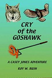 Cry of the Goshawk: A Casey Jones Columbia River Adventure Book I
