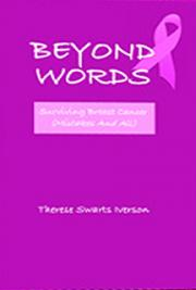Beyond Words: Surviving Breast Cancer Mistakes and All