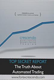 Top Secret Report -The Truth About Automated Trading
