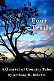 Four Trails: A Quartet of Country Tales