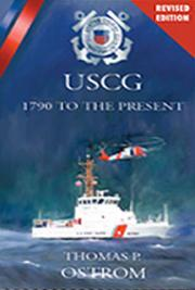 The United States Coast Guard 1790 to the Present - A History