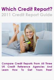 2011 Free Credit Report Guide