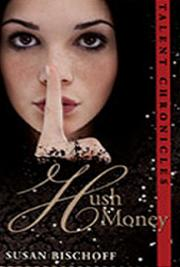 Hush Money (Talent Chronicles #1) Excerpt