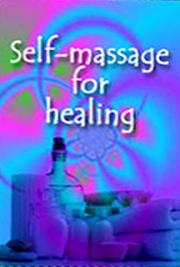 Self-Massage for Healing