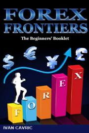 Forex Frontiers: The Beginners' Booklet cover