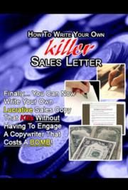 How to Write Your Own Killer Sales Letter cover