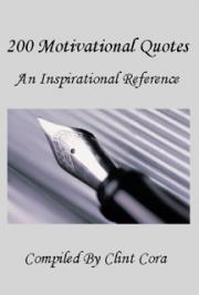 200 Motivational Quotes - An Inspirational Reference
