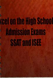 SSAT (Secondary School Admission Test) and ISEE Tips-Learn How to Excel on the High School Admission