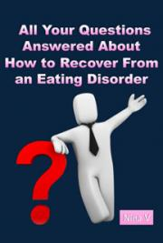 20 Eating Disorder Recovery Questions and Answers