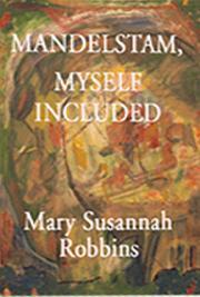 Mandelstam, Myself Included