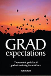 Grad Expectation: the essential guide for all graduates entering the work force cover