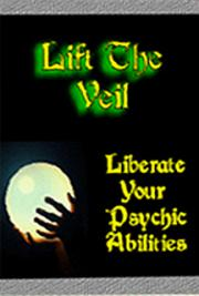 Lift the Veil, Liberate Your Psychic Abilities