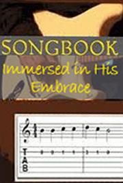 Songbook - Immersed in His Embrace