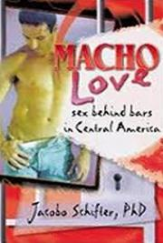 Macho Love. Sex Behind Bars cover