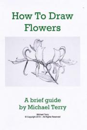 How to Draw Flowers: A Brief Guide
