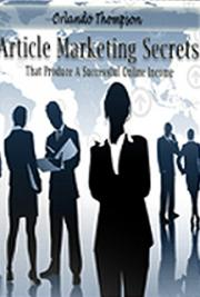 Article Marketing Secrects That Produce A Successful Online Income