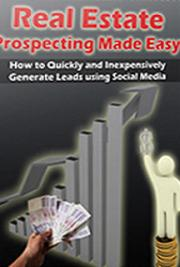 Real Estate Prospecting Made Easy