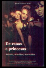 Ranas a Princesas Latinas Sufridas y Travestidas