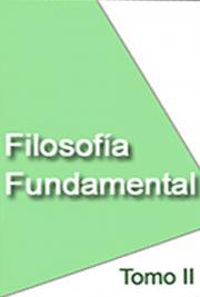 Filosofía Fundamental Tomo II