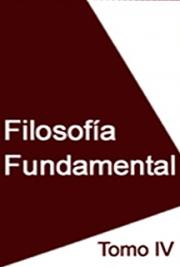 Filosofía Fundamental Tomo IV