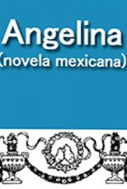 Angelina (Novela Mexicana) cover