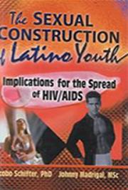 The Sexual Construction of Latino Youth cover
