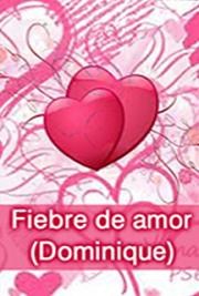Fiebre de Amor (Dominique) cover