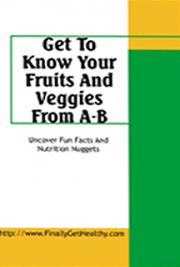 Get to Know Your Fruits and Veggies: From A - B
