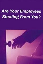 Are Your Employees Stealing From You? cover