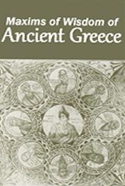 Maxims of Wisdom of Ancient Greece