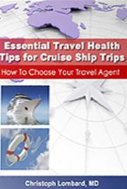 Essential Travel Health Tips for Cruise Ship Trips - How to Choose Your Travel Agent