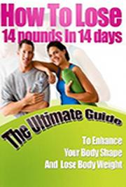 How To Lose 14 Pounds In 14 Days cover