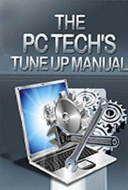 The PC Technician's Tune Up Manual