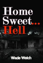 Home Sweet Hell