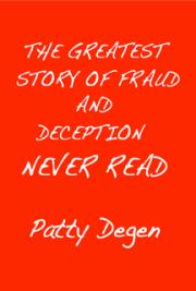 The Greatest Story of Fraud and Deception Never Read cover