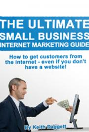 The Ultimate Small Business Internet Marketing Guide cover