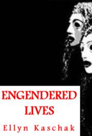 Engendered Lives: A New Psychology of Women's Experience